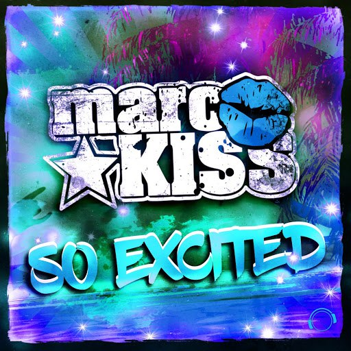 Marc Kiss альбом So Excited (The Remixes)
