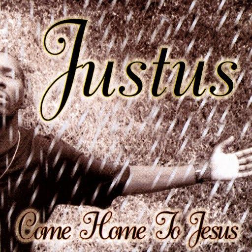 Юстус альбом Come Home To Jesus