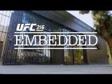 UFC 216 Embedded  Vlog Series - Episode 2