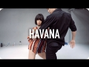 1Million dance studio Havana - Camila Cabello (ft. Young Thug) / May J Lee Choreography