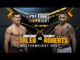 UFC FIGHT NIGHT WINNIPEG Nordine Taleb vs Danny Roberts
