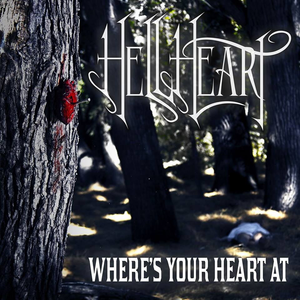 HellHeart - Were's Your Heart At [EP] (2017)