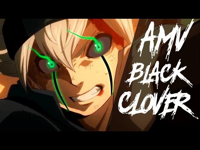 Black Clover 「AMV」Monster | Чёрный Клевер