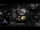 Project 8 - Bedlam (Extended Mix)