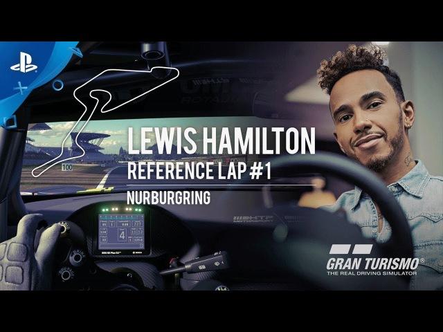 Gran Turismo Sport - Lewis Hamilton Reference Laps 1 - Nurburgring | PS4