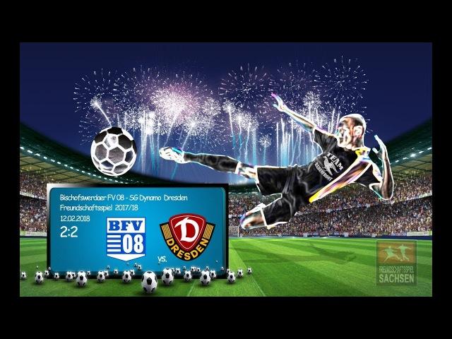 Testspiel (201718) Bischofswerdaer FV 08 - SG Dynamo Dresden 22