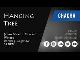 Hanging Tree (ChaCha) Watazu Remix