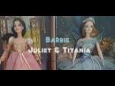 Barbie ballerinas Titania Juliet review/Коллекционные Барби Джульетта и Титания