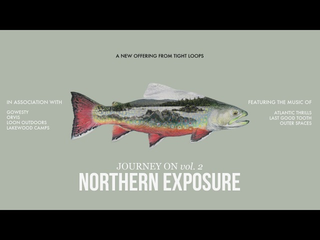 VAN LIFE: EPIC MAINE BROOK TROUT ADVENTURE Northern Exposure (Journey On vol.2)