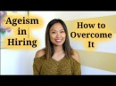 Age Discrimination in Hiring How to Overcome it - 3 Questions