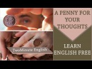 Idiom 'A Penny for Your Thoughts' - Idioms and Phrases Lesson