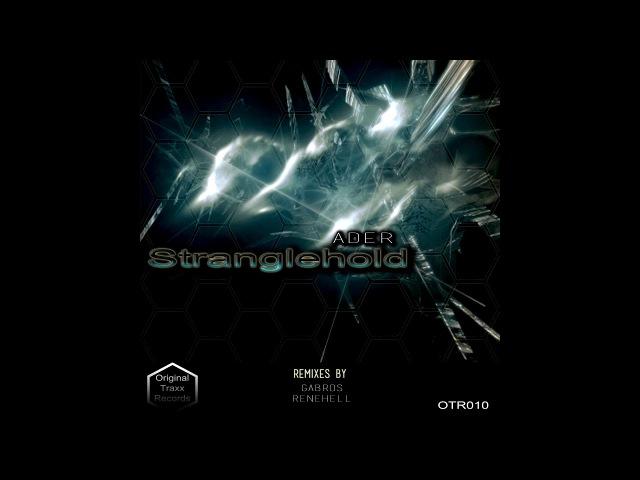 Ader - Stranglehold (Gabros Remix) [Hardcore-Techno]