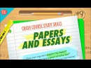 Papers Essays Crash Course Study Skills 9
