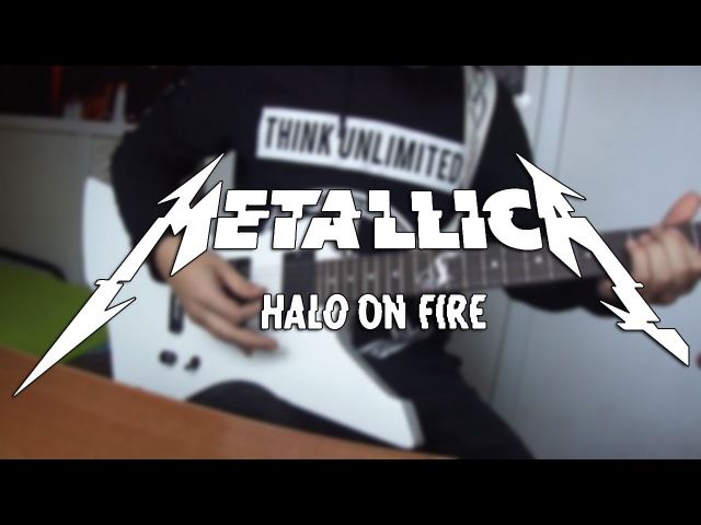 Metallica-Halo On Fire(cover)