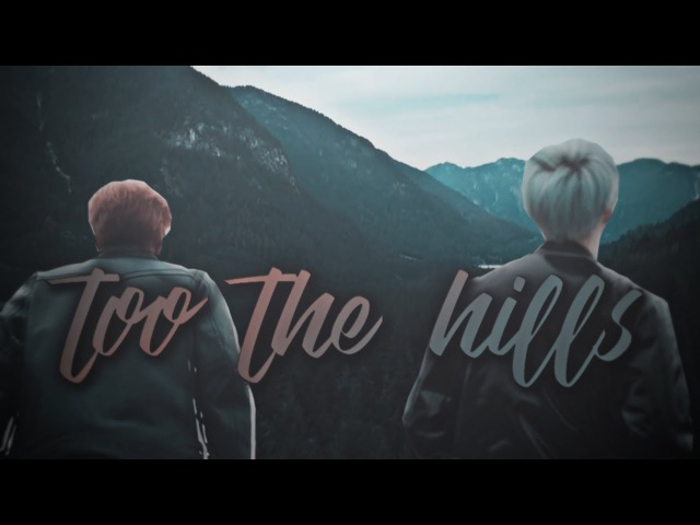 Yoonmin to the hills [FMV]