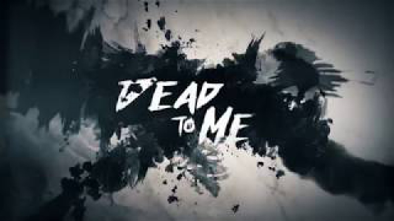 The Dark Element Dead To Me (Official Lyric Video)