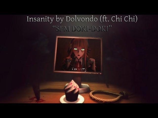 [SFM DDLC|COLLAB] Insanity by Dolvondo (ft. Chi Chi) [Full Animation]