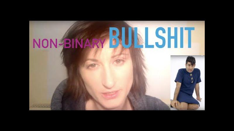 Non Binary Bullsh*t