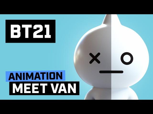 BT21 Meet VAN
