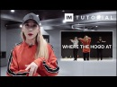 Where The Hood At - DMX / 1MILLION Dance Tutorial