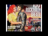 Various Artists - 100 Rockabilly Greats (Not Now Music) Full Album
