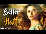 Better Half (Full Video) | Bilal Saeed