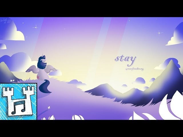 4everfreebrony - Stay (2018 re-record) [ALBUM RELEASE]