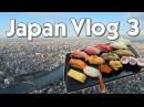 JAPAN VLOG | Tsukiji Fish Market, Akihabara, Tokyo Skytree