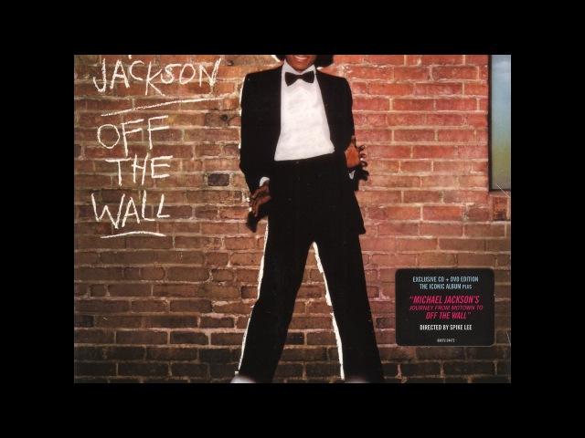 Michael Jackson - Off The Wall Full Album
