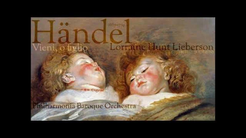 Händel Vieni o figlio Lorraine Hunt Lieberson mezzo soprano
