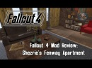 Fallout 4 Mod Review: Shezrie's Fenway Apartment