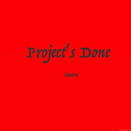 Destine альбом Project's Done