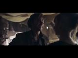 Хан Соло: Звёздные Войны. Истории - Трейлер под песню