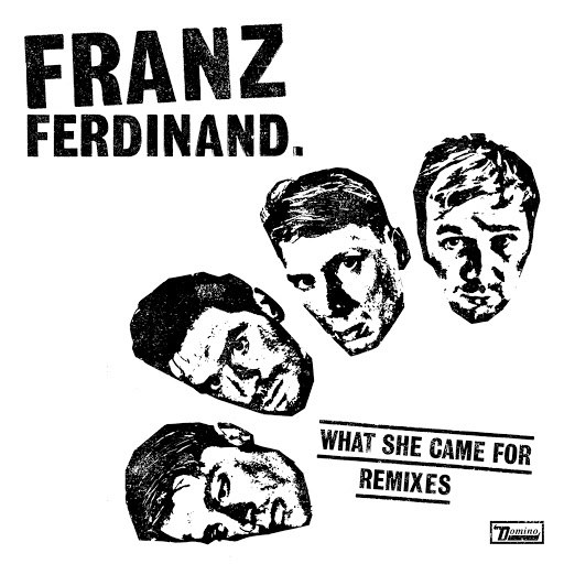 Franz Ferdinand альбом What She Came For (Remixes)
