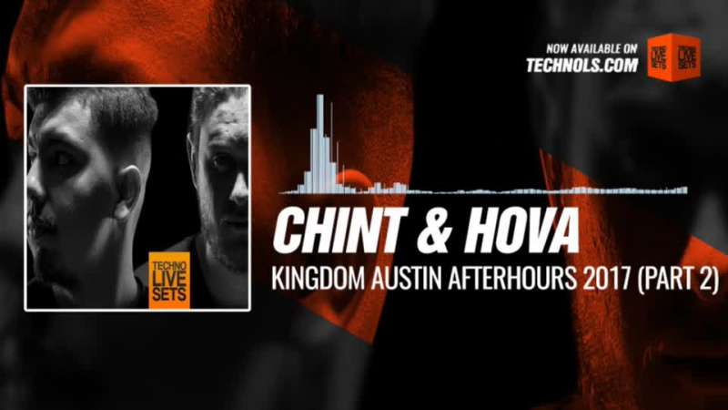 Chint Hova - Kingdom Austin Afterhours 2017 (Part 2) 06-01-2018 Music Periscope Techno