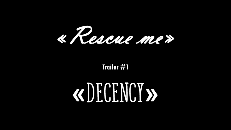 «Rescue Me» — First Trailer «Decency»