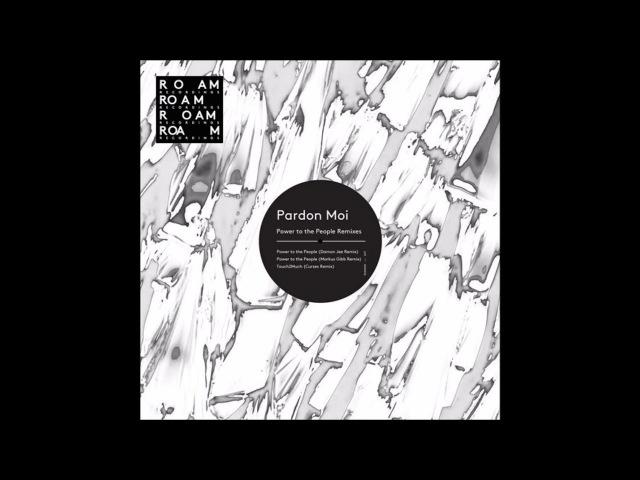 Pardon Moi - Power To The People (Damon Jee Remix)