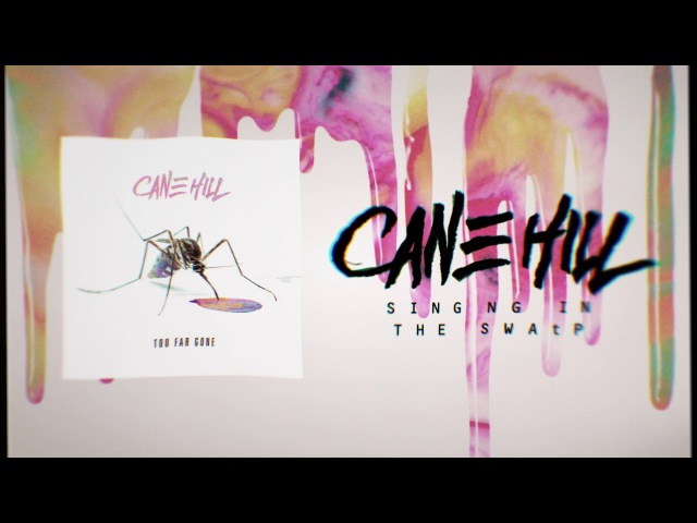 Cane Hill - Singing In The Swamp