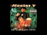 MASTER P featuring E-40 - Get Your Paper