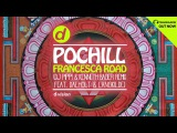 Pochill - Francesca Road (Dj Pippi &amp Kenneth Bager Remix feat. Dalholt &amp Langkilde Bongo Dub)