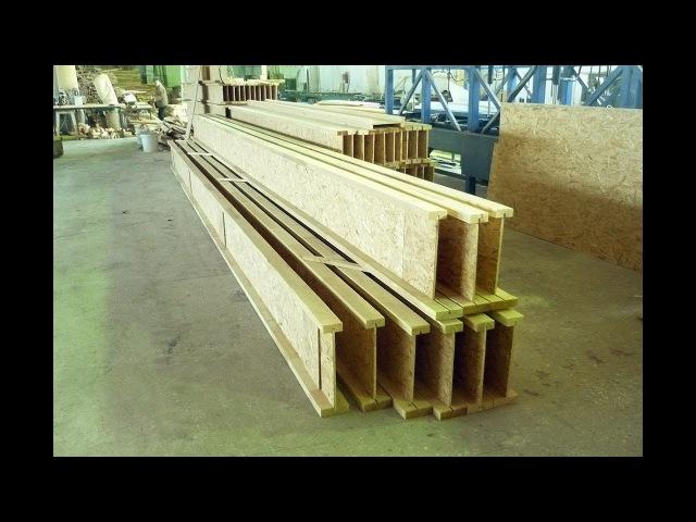 Производство двутавровой деревянной балки как бизнес идея