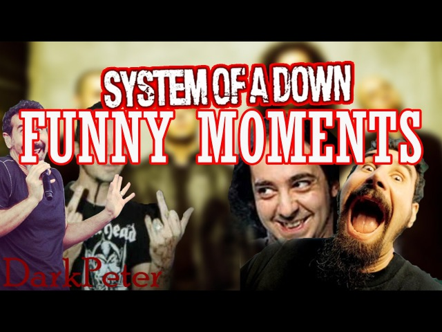 A funny System of a Down Montage