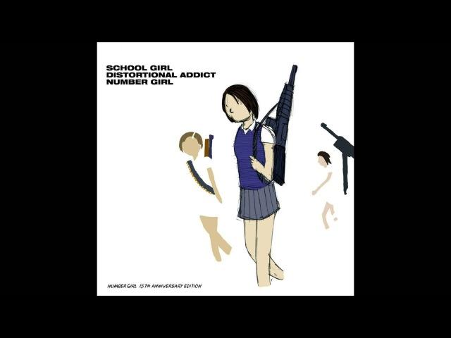Number Girl - School Girl Distortional Addict 15th Anniversary Edition [2014.05.21] (Full Album) » Freewka.com - Смотреть онлайн в хорощем качестве