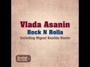 Vlada Asanin Rock N Rolla Miguel Bastida Remix
