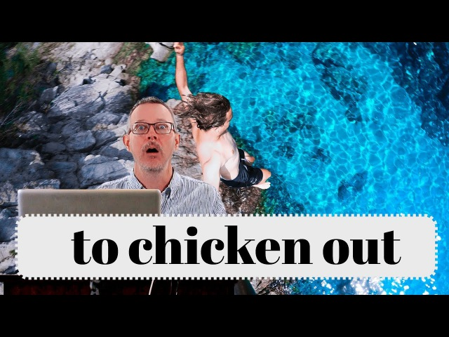 Learn English: Daily Easy English 1172: chicken out