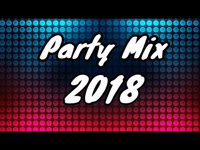 Party Mix 2018 | Best Disco Music Mix | New EDM Songs