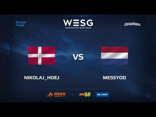 Nikolaj_Hoej vs MessyOD, WESG 2017 Hearthstone European Qualifier Finals