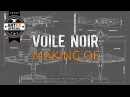 ArtFX OFFICIEL Making-Of VOILE NOIR