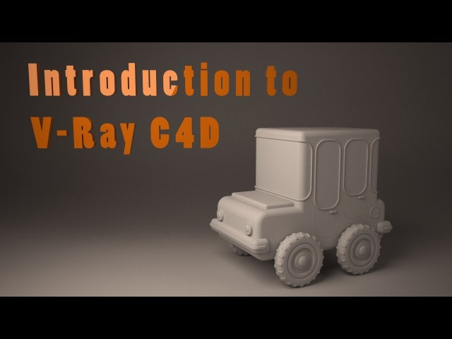 Introduction to VRay for Cinema 4D