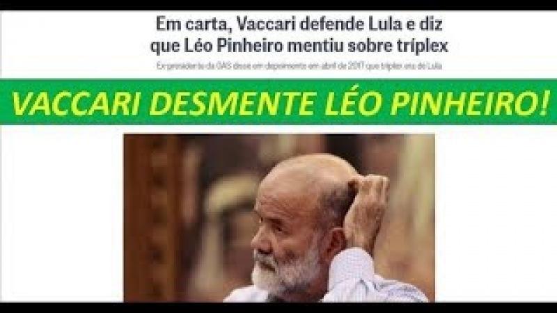 Vaccari, mas uma vez age com dignidade e desmente Léo Pinheiro!